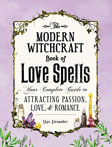 The Modern Witchcraft Book of Love...