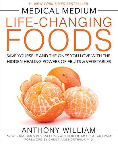 Medical Medium Life-Changing Foods:...