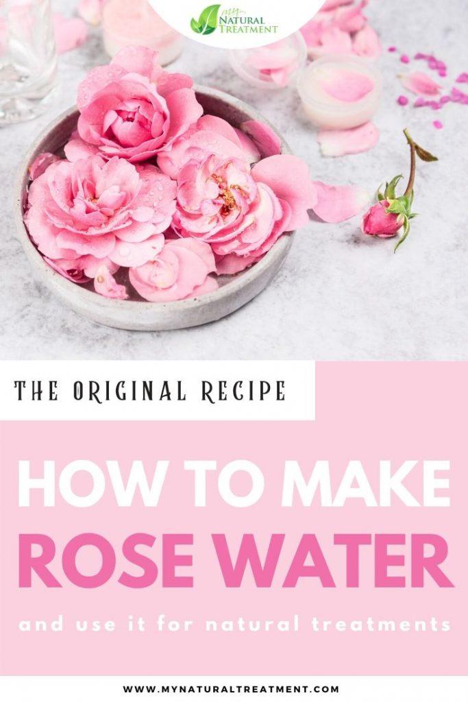 The Original Recipe for Making Rose Water