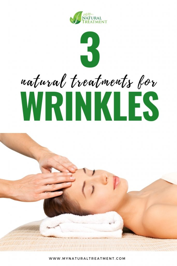 3 Natural Treatments for Wrinkles