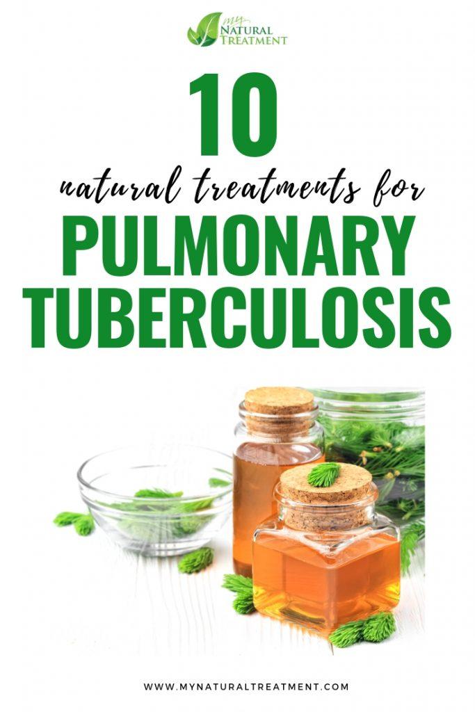 Natural Treatments for Pulmonary Tuberculosis