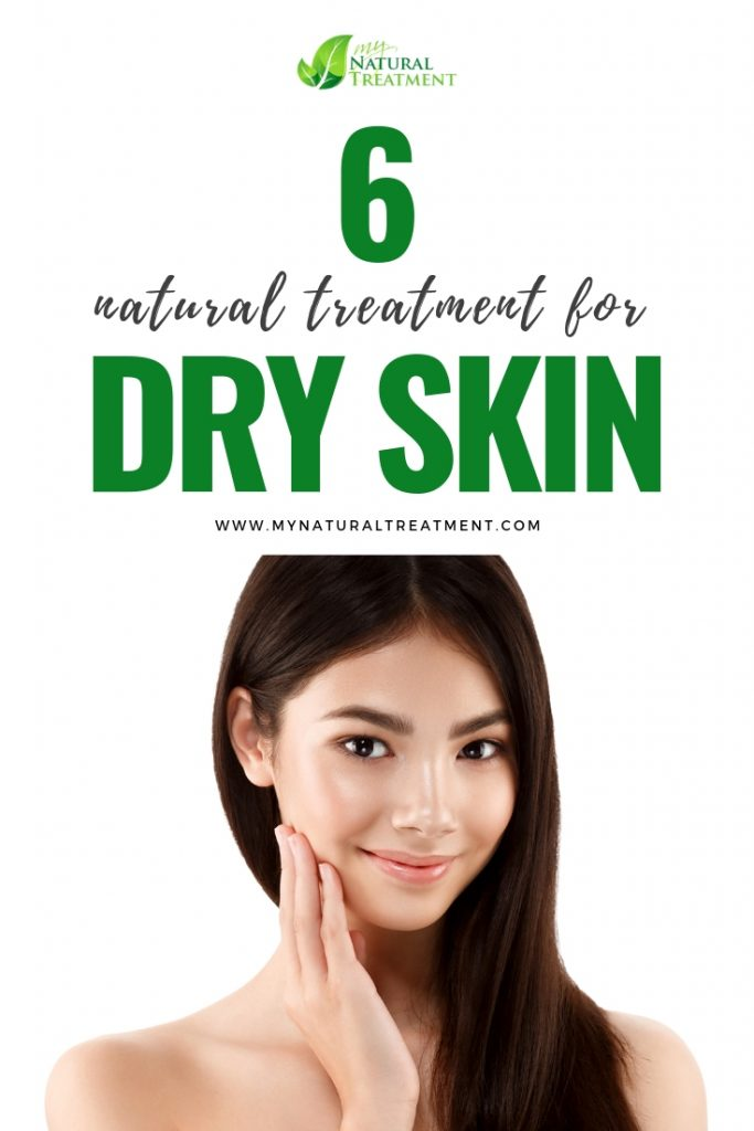 6 Natural treatments for dry skin - Dry Skin Masks