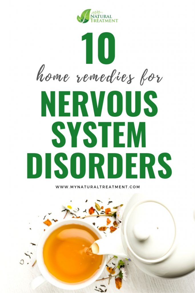 10 Natural Remedies for Nervous System Disorders