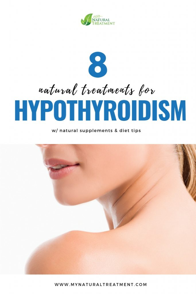 Hypothyroidism Natural Treatments - MyNaturalTreatment.com