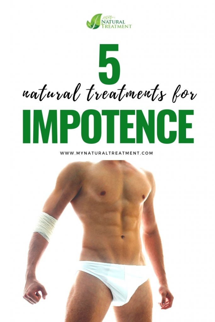 Natural Treatments for Impotence - Increase Potence with Herbs