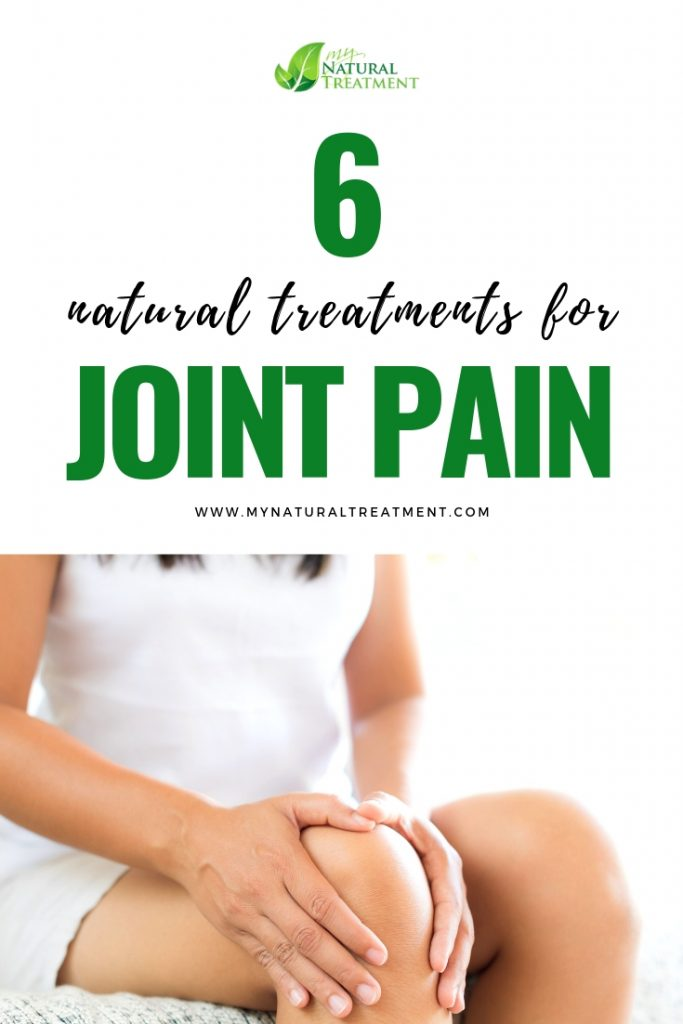 6 Natural Treatments for Joint Pain