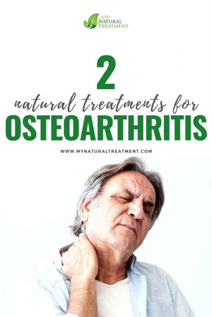 2 Natural Treatments for Osteoarthritis