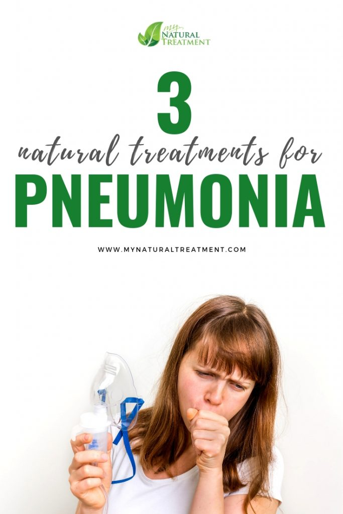 3 Natural Treatments for Pneumonia