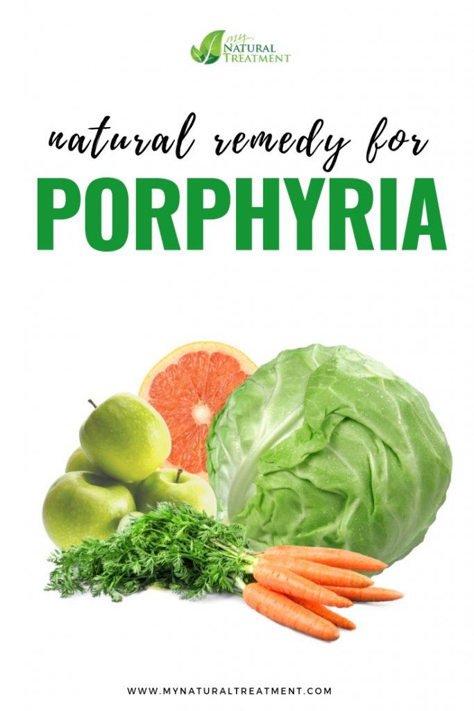 home remedy for porphyria