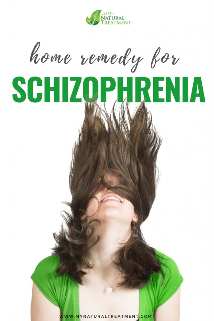 Home Remedy for Schizophrenia
