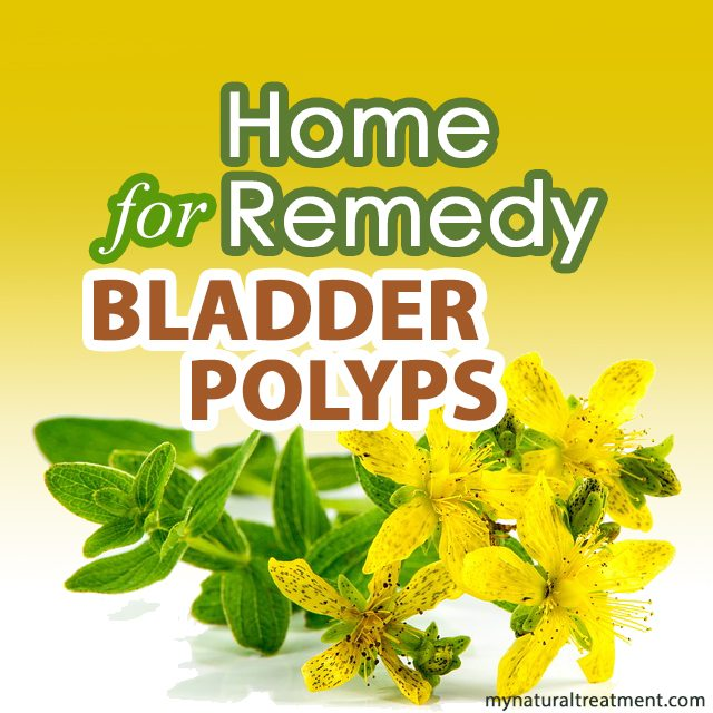 home remedy for bladder polyps