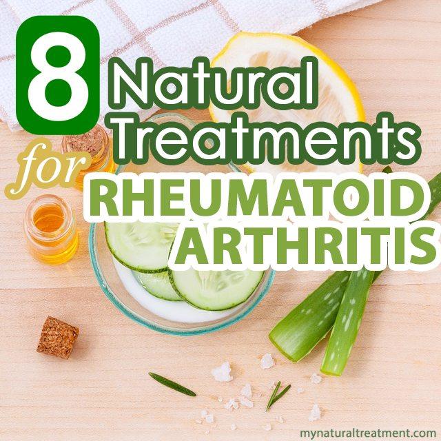 8 Natural Treatments for Rheumatoid Arthritis