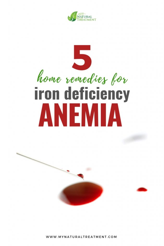 5 home remedies for iron deficiency anemia - MyNaturalTreatment.com