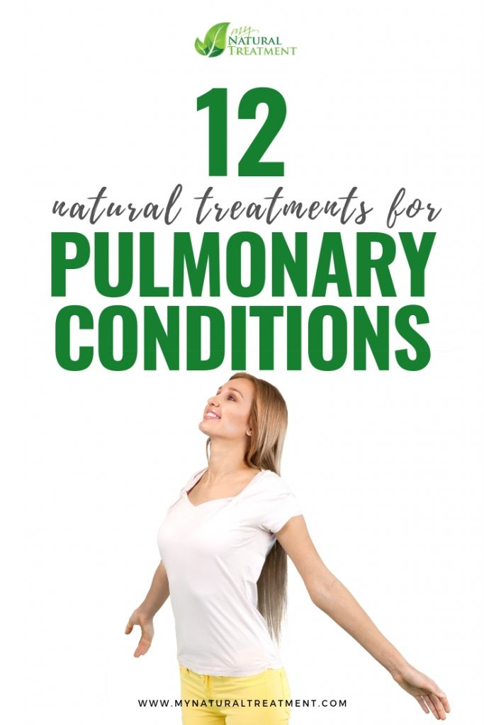 12 Natural Treatments for Pulmonary Conditions