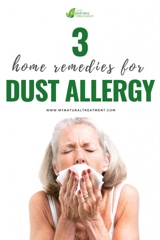 3 Home Remedies for Dust Allergy - MyNaturalTreatment.com