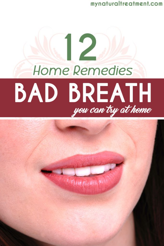 7 Home Remedies for Bad Breath that you should try! #badbreath