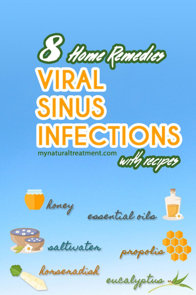 8 Home Remedies for Viral Sinus Infection (Sinusitis)