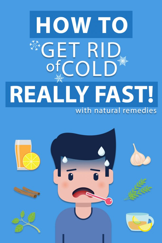 How to get rid of cold with natural remedies