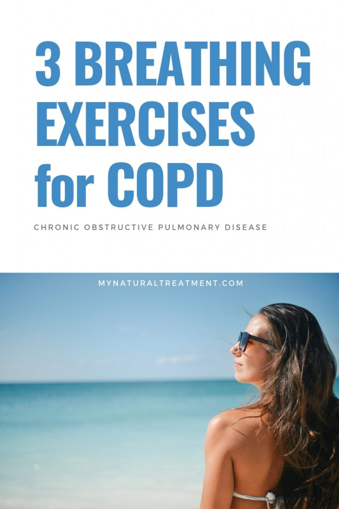 COPD Breathing Exercises Home Remedies MyNaturalTreatment.com