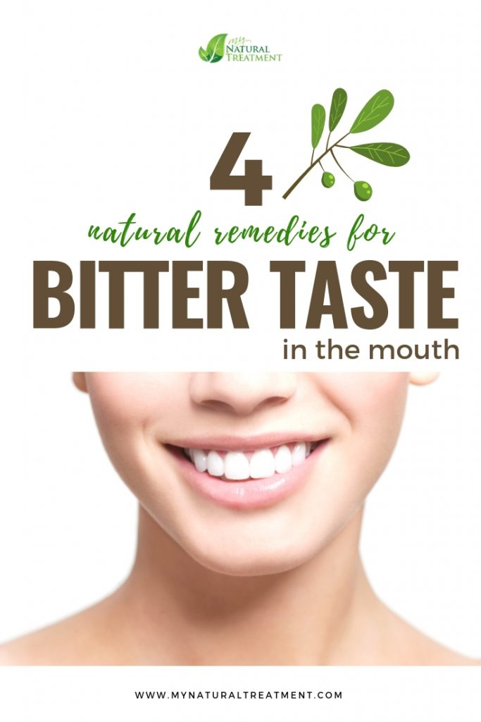 4 Natural Remedies for Bitter Taste in Mouth - MyNaturalTreatment.com