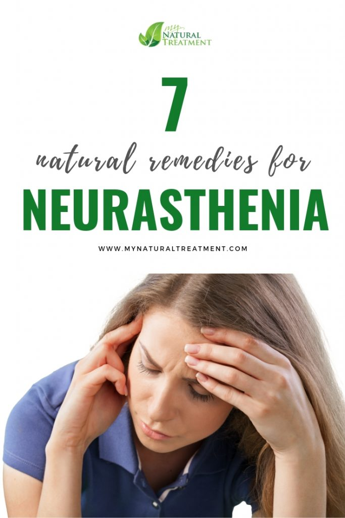 7 Natural Remedies for Neurasthenia