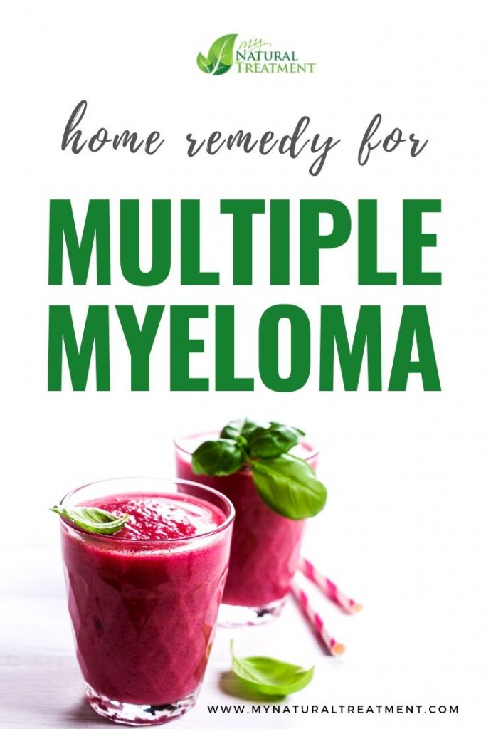 Home Remedy for Multiple Myeloma