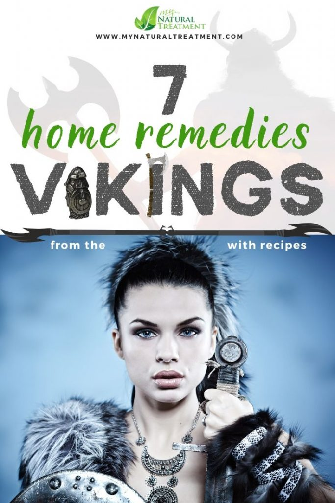 Discover 7 Old Viking Home Remedies, their recipes and uses.