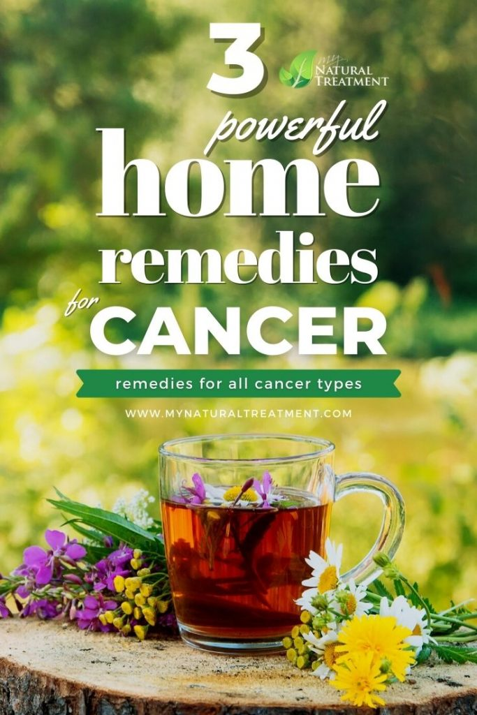 3 Powerful Home Remedies for Cancer (All Types)