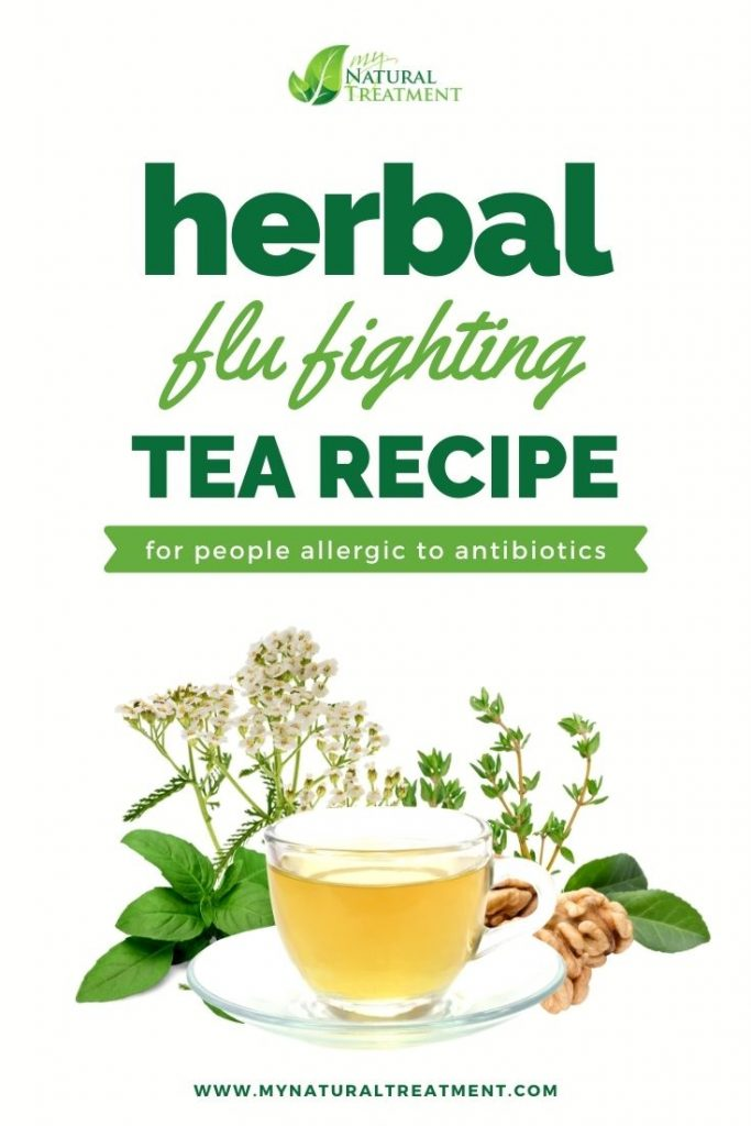 Herbal Flu-fighting Tea Recipe for Those Allergic to Antibiotics