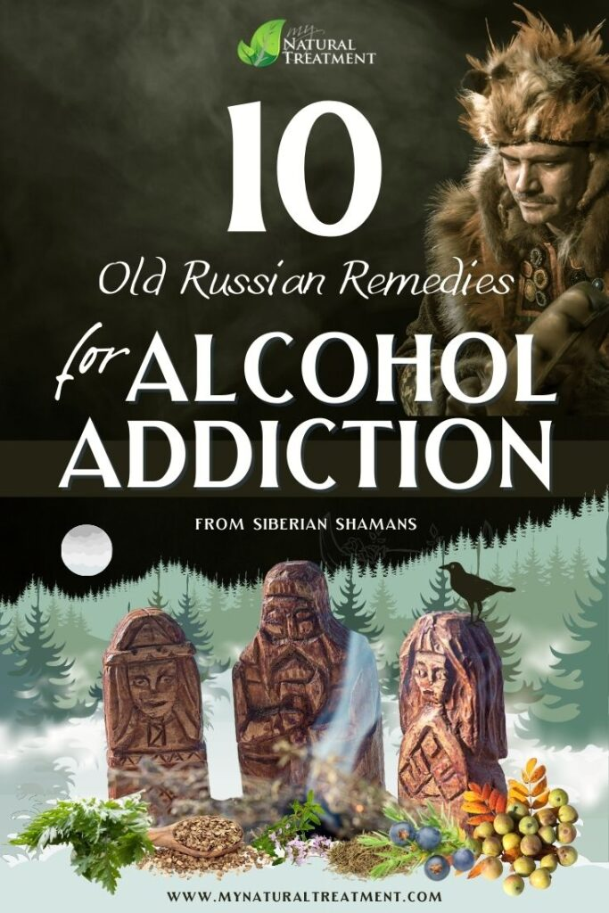 10 Old Russian Home Remedies for Alcohol Addiction