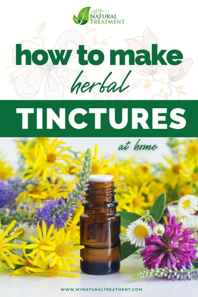 How to Make Herbal Tinctures at Home w/ Recipes MYN