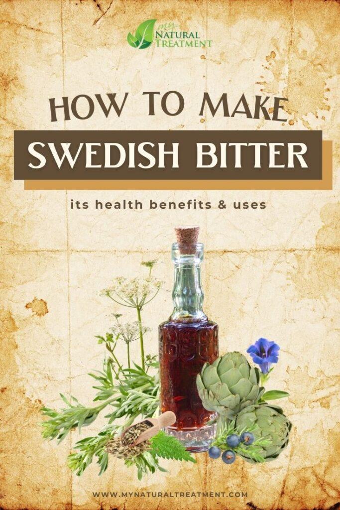 How to Make Swedish Bitter at Home - Swedish Bitter Health Benefits- MyNaturalTreatment.com