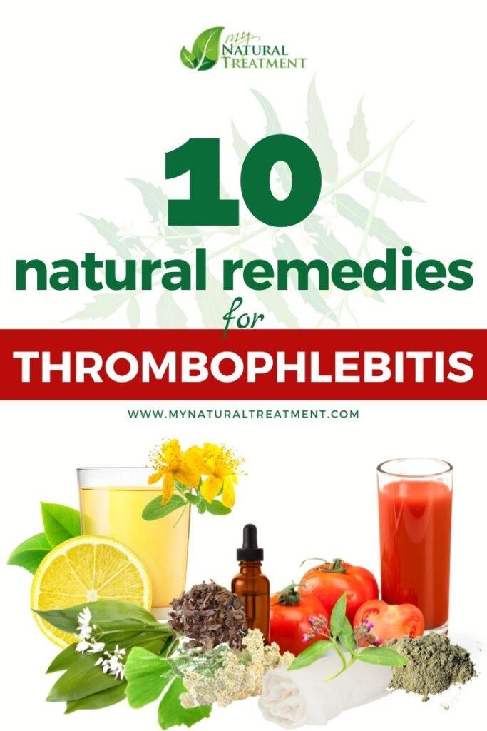 10 Natural Remedies for Thrombophlebitis - MyNaturalTreatment.com